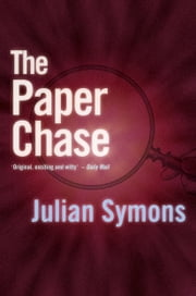 The Paper Chase ebook by Julian Symons