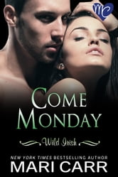Come Monday ebook by Mari Carr