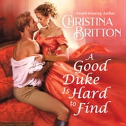 A Good Duke Is Hard to Find audiobook by