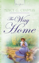The Way Home ebook by Muncy Chapman