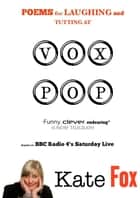 Vox Pop ebook by Kate Fox