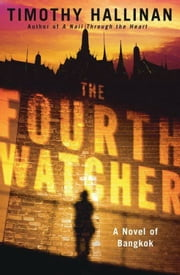 The Fourth Watcher ebook by Timothy Hallinan