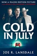 Cold in July ebook by Joe R. Lansdale
