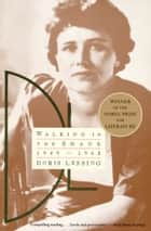 Walking in the Shade - Growing Point, The ebook by Doris Lessing