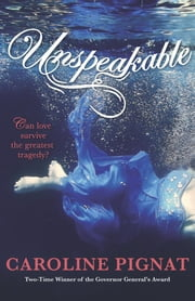 Unspeakable ebook by Caroline Pignat