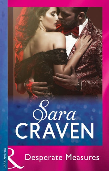 Desperate Measures (Mills & Boon Modern) ebook by Sara Craven