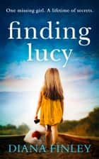 Finding Lucy ebook by Diana Finley