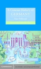 A Concise History of Germany ebook by Mary Fulbrook