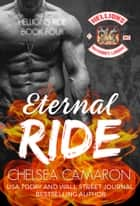 Eternal Ride - Hellions Motorcycle Club ebook by