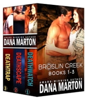 Broslin Creek Boxed Set (Books 1-3) ebook by Dana Marton