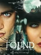 The Soul's Mark: FOUND (The Soul's Mark, #1) ebook by Ashley Stoyanoff