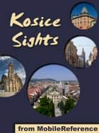 Kosice Sights ebook by a travel guide to the top attractions in Kosice, Slovakia