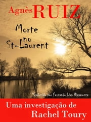 Morte no St-Laurent ebook by Agnès Ruiz