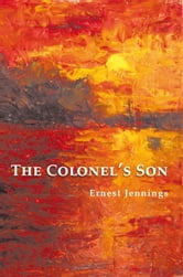 The Colonel's Son ebook by Ernest Jennings