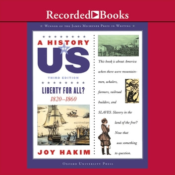 Liberty for All? - Book 5 (1820-1860) livre audio by Joy Hakim