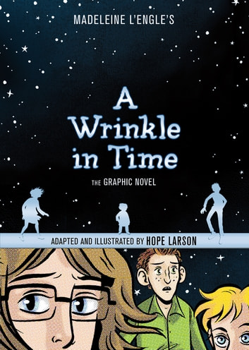 A Wrinkle in Time: The Graphic Novel ebook by Madeleine L'Engle