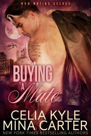 Buying a Mate (BBW Paranormal Shapeshifter Romance) ebook by Celia Kyle,Mina Carter