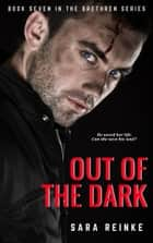 Out of the Dark 電子書 by Sara Reinke