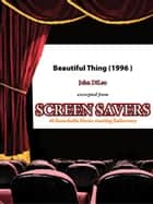 Beautiful Thing (1996) ebook by John DiLeo