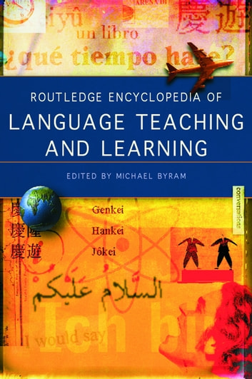 Routledge Encyclopedia of Language Teaching and Learning ebook by