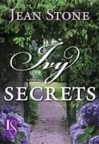 Ivy Secrets - A Loveswept Classic Romance ebook by Jean Stone