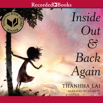 Inside Out and Back Again audiobook by Thanhha Lai