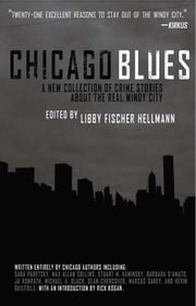 Chicago Blues - A Collection of Crime Stories About the Real Windy City ebook by Libby Fischer Hellmann