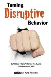 "Taming Disruptive Behavior ebook by William ""Marty"" Martin,Phillip Hemphill"