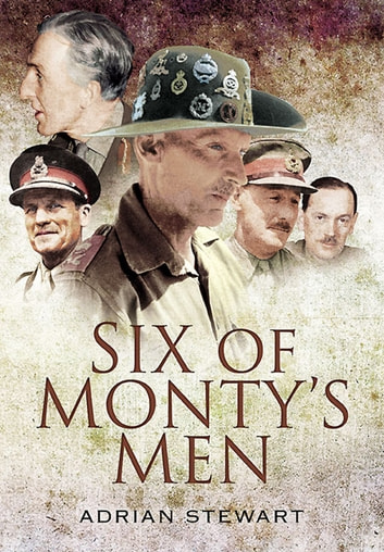 Six of Monty's Men ebook by Adrian Stewart