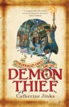 Theophilus Grey and the Demon Thief ebook by Catherine Jinks