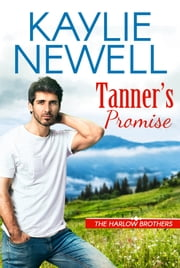Tanner's Promise ebook by Kaylie Newell