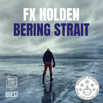 Bering Strait audiobook by F X Holden
