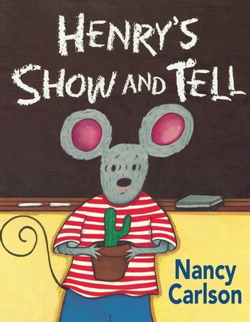 Henry's Show and Tell ebook by Nancy Carlson