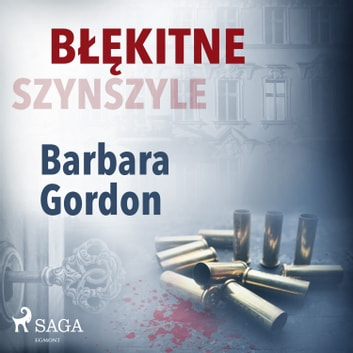 Błękitne szynszyle audiobook by Barbara Gordon