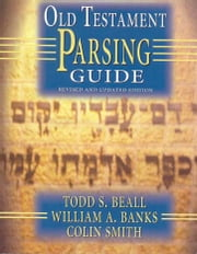 Old Testament Parsing Guide ebook by Kobo.Web.Store.Products.Fields.ContributorFieldViewModel