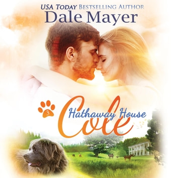 Cole: A Hathaway House Heartwarming Romance audiobook by Dale Mayer
