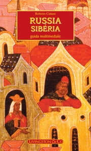 Russia e Siberia eBook by Roberto Cattani