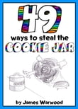 49 Ways to Steal the Cookie Jar