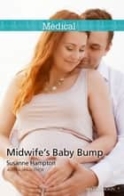 Midwife's Baby Bump ebook by Susanne Hampton