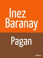 Pagan ebook by Inez Baranay