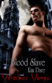 Blood Slave ebook by Kim Dare