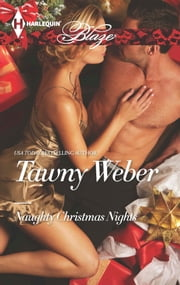 Naughty Christmas Nights ebook by Tawny Weber