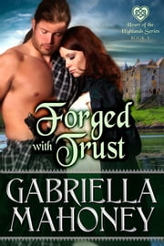 Forged with Trust ebook by Gabriella Mahoney