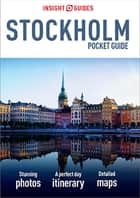 Insight Guides Pocket Stockholm ebook by Insight Guides