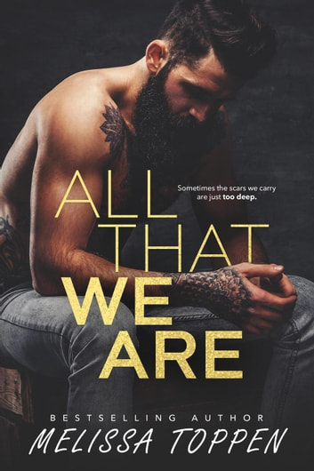 All That We Are ebook by Melissa Toppen