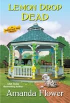 Lemon Drop Dead ebook by