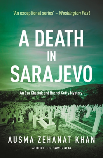 A Death in Sarajevo ebook by Ausma Zehanat Khan