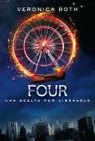 Four (De Agostini) ebook by Veronica Roth