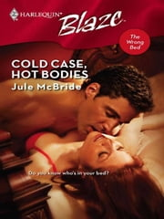 Cold Case, Hot Bodies ebook by Jule McBride