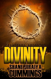 Apocrypha Sequence: Divinity ebook by Shane Jiraiya Cummings